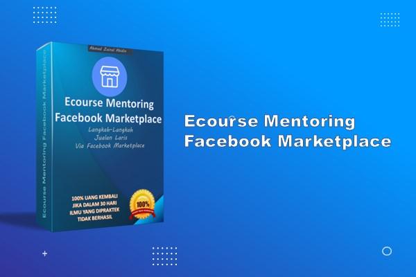 Ecourse Mentoring Facebook Marketplace (PROMO)
