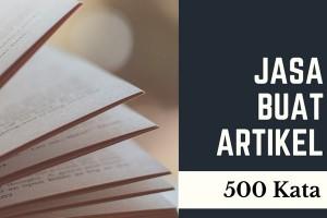 Jasa Buat Artikel 500 Kata