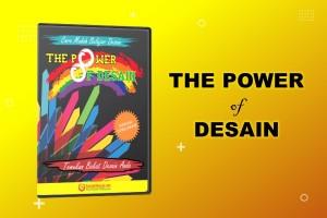 The Power Of Desain