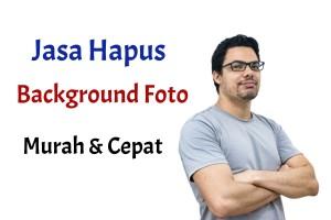 Jasa Hapus Background Foto