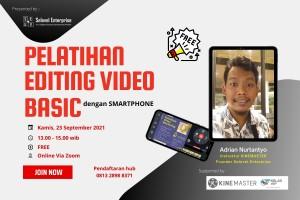 Pelatihan Editing Video Basic Menggunakan KineMaster