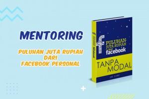 Puluhan Juta Rupiah dari Facebook TANPA MODAL