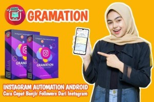 GRAMATION INSTAGRAM AUTOMATION ANDROID