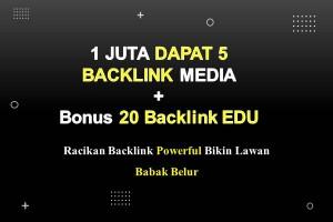 Backlink Media 1 Juta Dapat 5  + Bonus 20 Backlink EDU