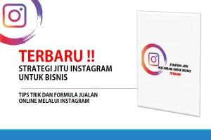 Strategi Jitu Instagram untuk Bisnis