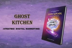 Langkah Demi Langkah Membuat Ghost Kitchen